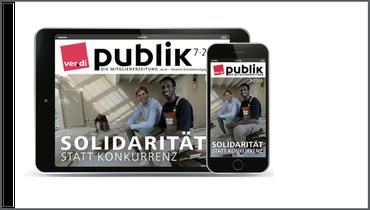 Lesen Sie unsere Gewerkschaftszeitung. Jetzt auch digital.